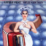 Little Feat Dixie Chicken Sheet Music and Printable PDF Score | SKU 159637