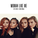 Download or print Little Mix Woman Like Me (feat. Nicki Minaj) Digital Sheet Music Notes and Chords - Printable PDF Score