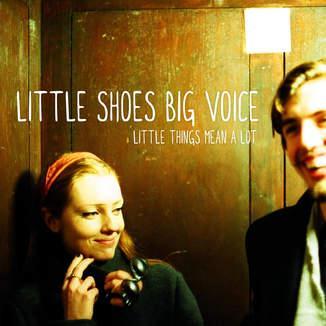 Little Shoes Big Voice image
