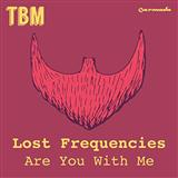 Download Lost Frequencies 'Are You With Me' Digital Sheet Music Notes & Chords and start playing in minutes