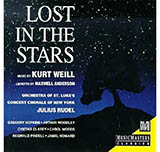 Kurt Weill Lost In The Stars Sheet Music and Printable PDF Score | SKU 60738