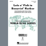Cristi Cary Miller Lots O' Fish In Bonavist' Harbor Sheet Music and Printable PDF Score | SKU 97701