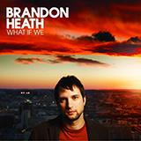 Brandon Heath Love Never Fails Sheet Music and Printable PDF Score | SKU 98813