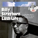 Billy Strayhorn Lush Life Sheet Music and Printable PDF Score | SKU 61584