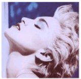 Download or print Madonna True Blue Digital Sheet Music Notes and Chords - Printable PDF Score