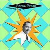 Perez Prado And His Orchestra Mambo #5 Sheet Music and Printable PDF Score | SKU 60800