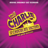 Download or print Marc Shaiman & Scott Wittman A Letter From Charlie Bucket Digital Sheet Music Notes and Chords - Printable PDF Score