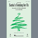 Sia Santa's Coming For Us (arr. Mark Brymer) Sheet Music and Printable PDF Score | SKU 253653