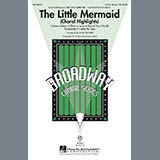 Mark Brymer The Little Mermaid (Choral Highlights) Sheet Music and Printable PDF Score   SKU 284219