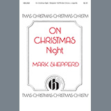 Mark Shepperd On Christmas Night Sheet Music and Printable PDF Score | SKU 460048