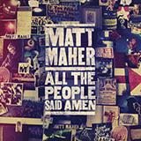 Matt Maher All The People Said Amen Sheet Music and Printable PDF Score | SKU 175361