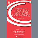 Matthew Emery If I Can Stop One Heart From Breaking Sheet Music and Printable PDF Score | SKU 176519