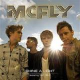 Download or print McFly Shine A Light (feat. Taio Cruz) Digital Sheet Music Notes and Chords - Printable PDF Score
