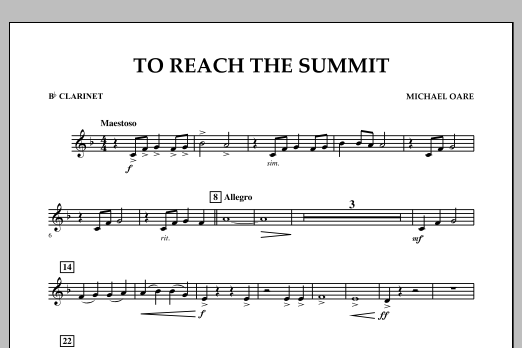 Michael Oare To Reach the Summit - Bb Clarinet sheet music notes and chords. Download Printable PDF.