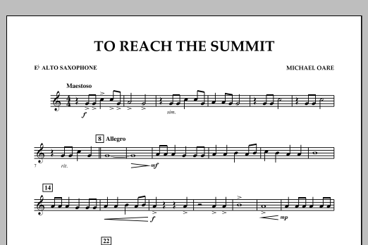 Michael Oare To Reach the Summit - Eb Alto Saxophone sheet music notes and chords. Download Printable PDF.