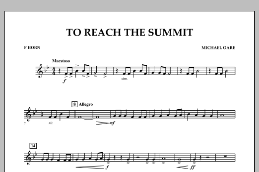 Michael Oare To Reach the Summit - F Horn sheet music notes and chords. Download Printable PDF.