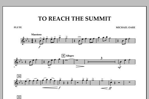 Michael Oare To Reach the Summit - Flute sheet music notes and chords. Download Printable PDF.