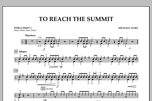 Michael Oare To Reach the Summit - Percussion 1 sheet music notes and chords. Download Printable PDF.