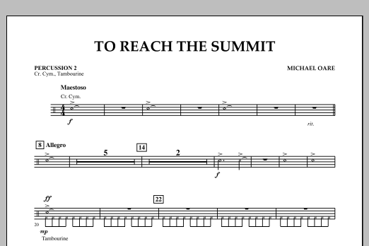 Michael Oare To Reach the Summit - Percussion 2 sheet music notes and chords. Download Printable PDF.
