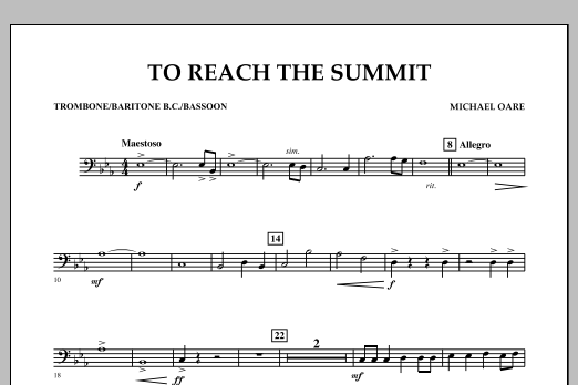 Michael Oare To Reach the Summit - Trombone/Baritone B.C./Bassoon sheet music notes and chords. Download Printable PDF.