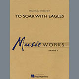 Michael Sweeney To Soar With Eagles - Full Score Sheet Music and Printable PDF Score | SKU 300015