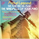 Michel LeGrand The Windmills Of Your Mind Sheet Music and Printable PDF Score | SKU 117200