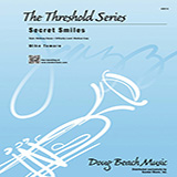 Download Mike Tomaro 'Secret Smiles - Full Score' Digital Sheet Music Notes & Chords and start playing in minutes