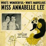 Sidney Clare Miss Annabelle Lee (Who's Wonderful, Who's Marvellous?) Sheet Music and Printable PDF Score   SKU 117731