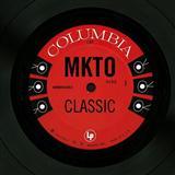 MKTO Classic Sheet Music and Printable PDF Score | SKU 118940