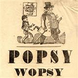 Morris Dixon Popsy Wopsy Sheet Music and Printable PDF Score   SKU 121149
