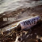 Download or print Mr Probz Waves Digital Sheet Music Notes and Chords - Printable PDF Score