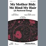 Franz Joseph Haydn My Mother Bids Me Bind My Hair (arr. Jill Gallina) Sheet Music and Printable PDF Score | SKU 86739