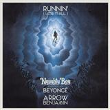 Download or print Naughty Boy Runnin' (Lose It All) (feat. Beyonce & Arrow Benjamin) Digital Sheet Music Notes and Chords - Printable PDF Score