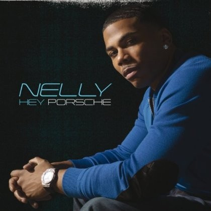 Nelly Hey Porsche Sheet Music and Printable PDF Score | SKU 115969