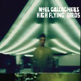 Download or print Noel Gallagher's High Flying Birds AKA... What A Life! Digital Sheet Music Notes and Chords - Printable PDF Score