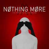 Download Nothing More 'Just Say When' Digital Sheet Music Notes & Chords and start playing in minutes