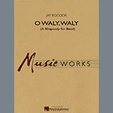 Jay Bocook O Waly Waly (A Rhapsody For Band) - Bb Trumpet 1 Sheet Music and Printable PDF Score   SKU 299790