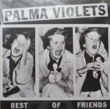 Palma Violets Best Of Friends Sheet Music and Printable PDF Score | SKU 115413