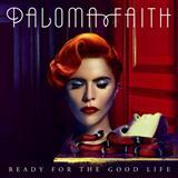 Paloma Faith Ready For The Good Life Sheet Music and Printable PDF Score | SKU 119879