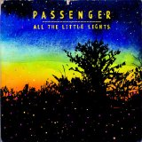 Download or print Passenger All The Little Lights Digital Sheet Music Notes and Chords - Printable PDF Score