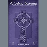 Patricia Thompson A Celtic Blessing (arr. Joseph M. Martin) Sheet Music and Printable PDF Score | SKU 410463
