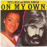 Download or print Patti LaBelle & Michael McDonald On My Own Digital Sheet Music Notes and Chords - Printable PDF Score