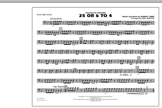 Paul Murtha 25 Or 6 To 4 - Electric Bass sheet music notes and chords. Download Printable PDF.
