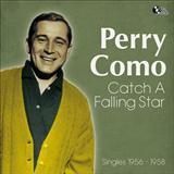 Perry Como Catch A Falling Star Sheet Music and Printable PDF Score | SKU 182145