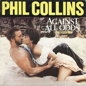 Phil Collins Against All Odds (Take A Look At Me Now) Sheet Music and Printable PDF Score | SKU 110956