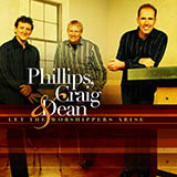 Phillips, Craig & Dean Let The Worshippers Arise Sheet Music and Printable PDF Score | SKU 157473