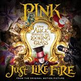 Download Pink 'Just Like Fire' Digital Sheet Music Notes & Chords and start playing in minutes