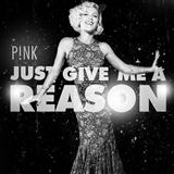 Pink Just Give Me A Reason (feat. Nate Ruess) Sheet Music and Printable PDF Score | SKU 170146