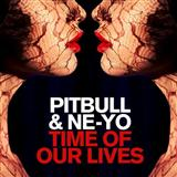 Pitbull & Ne-Yo Time Of Our Lives Sheet Music and Printable PDF Score | SKU 158440