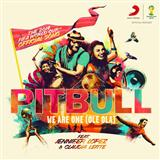 Download or print Pitbull We Are One (Ole Ola) (feat. Jennifer Lopez) Digital Sheet Music Notes and Chords - Printable PDF Score